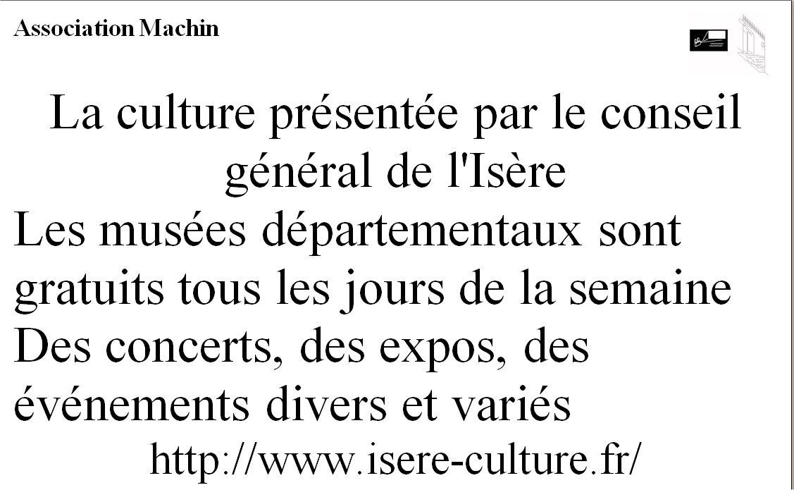 la culture vu par le Conseil général de l'Isère